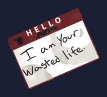 Hello - I am your wasted life by mashedfish