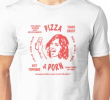 Pizza & Porn Unisex T-Shirt