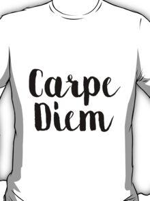 Carpe Diem - Quote T-Shirt
