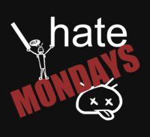 I hate MONDAYS!!! Baby Tee