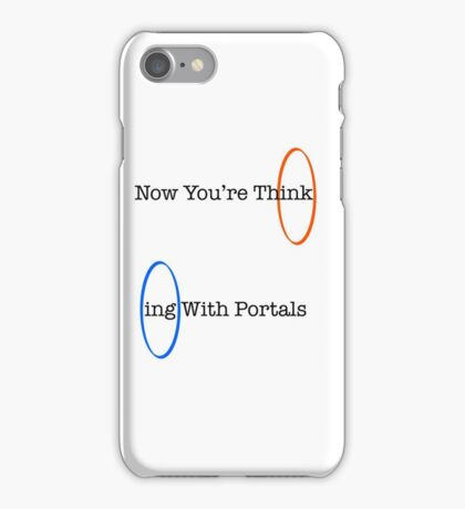 Now You're Think- iPhone Case/Skin