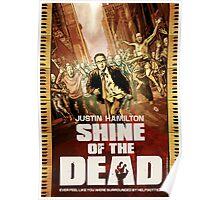 Justin Hamilton - Shine Of The Dead Poster