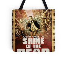 Justin Hamilton - Shine Of The Dead Tote Bag