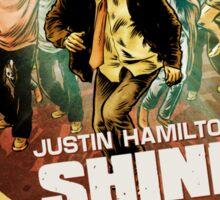 Justin Hamilton - Shine Of The Dead Shirt Sticker