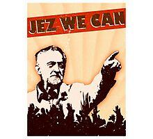 Jez We Can - Jeremy Corbyn Photographic Print