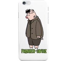 Frankenstein isn't just for people. iPhone Case/Skin