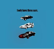I Only Have Three Cars Photographic Print