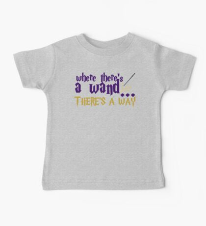 Where there's a wand, there's a way! Baby Tee