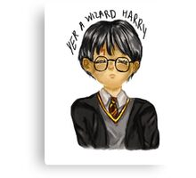 Yer A Wizard Harry Canvas Print