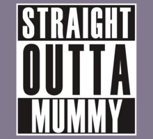Straight Outta Mummy Kids Tee