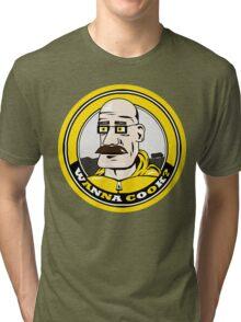 Wanna Cook? Tri-blend T-Shirt