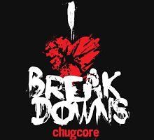 I LOVE BREAKDOWNS Unisex T-Shirt