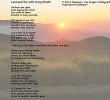 Love and live with every breath by Jimmy Joe