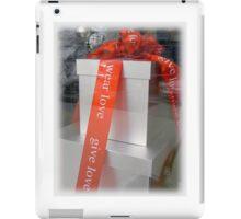 Give Love, Wear Love iPad Case/Skin