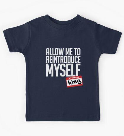 Allow Me To Reintroduce Myself - King Kids Clothes