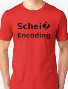 Schei� Encoding - Programmer Humor Printed in a Black Font Unisex T-Shirt