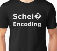 Schei� Encoding - Programmer Humor Printed in a White Font Unisex T-Shirt