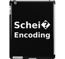 Schei� Encoding - Programmer Humor Printed in a White Font iPad Case/Skin