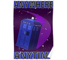 The TARDIS, Anywhere, Anytime TRAVEL POSTER Poster