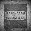 He Being Dead Yet Speaketh by Eric Scott Birdwhistell