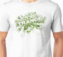 Trance – Electronic Dance Music - Green Unisex T-Shirt