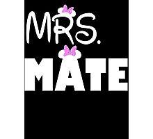 Mrs Mate Photographic Print