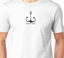 Hold Fast Anchor Unisex T-Shirt