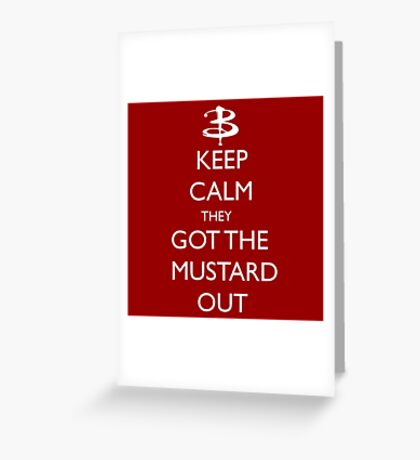 They got the mustard out Greeting Card