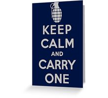 Keep Calm and Carry One Greeting Card