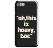 Heavy iPhone Case/Skin