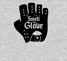 Smell the Glove Unisex T-Shirt