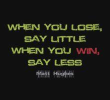 Matt Huges Quote by saturdaytees