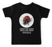 LadyBird - Aint no Lady Kids Tee