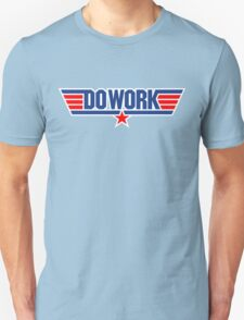 Do Work Wingman T-Shirt