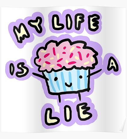 My Life Is A Lie Poster