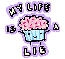 My Life Is A Lie Photographic Print