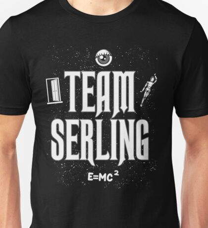 Team Serling Unisex T-Shirt