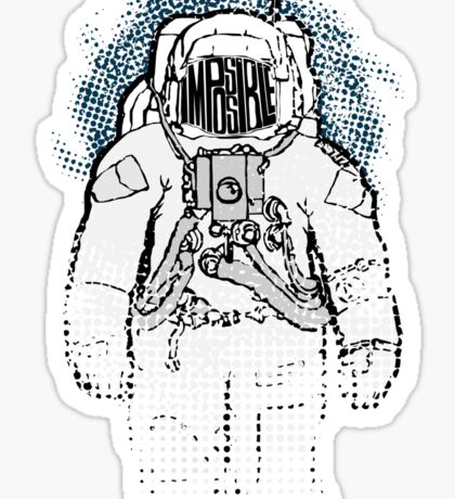 Impossible Spaceman Sticker