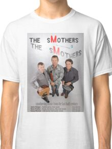 the sMothers Next (But Actually First) Live Gig Classic T-Shirt