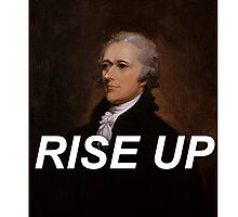Rise Up Alexander Hamilton Photographic Print