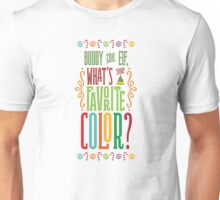 Buddy the Elf - What's Your Favorite Color? Unisex T-Shirt