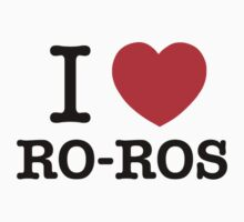 I Love RO-ROS Kids Clothes