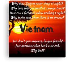 Miss Saigon - WHY GOD WHY Canvas Print