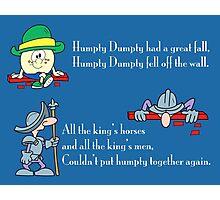 Humpty Dumpty Photographic Print