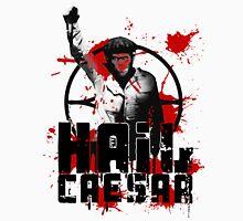 Hail Caesar! Unisex T-Shirt