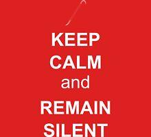 Remain Silent Unisex T-Shirt