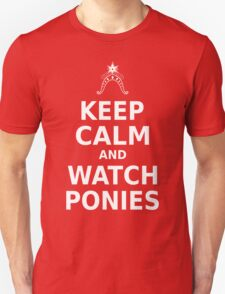 Keep Calm and Watch Ponies - White Text T-Shirt