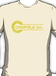 Crapola Inc. T-Shirt