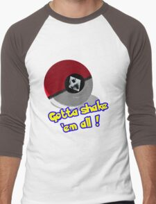 Gotta Shake 'em All Men's Baseball ¾ T-Shirt