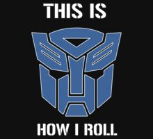 Autobot - This is how I roll One Piece - Long Sleeve